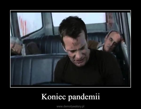 Koniec pandemii –