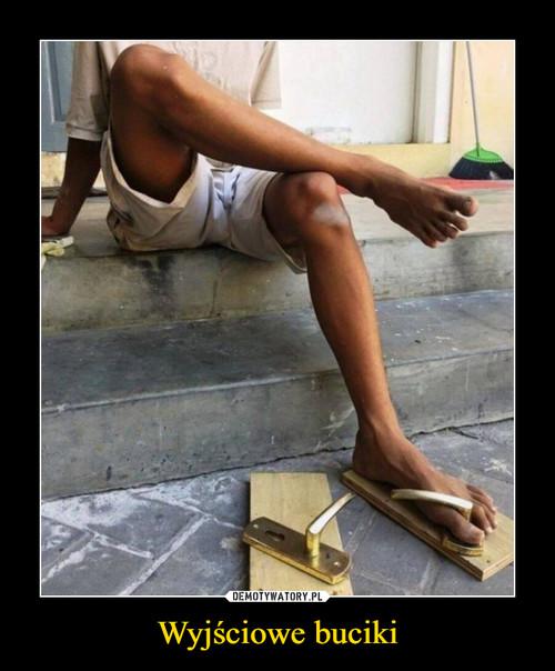 Wyjściowe buciki