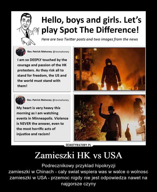 Zamieszki HK vs USA
