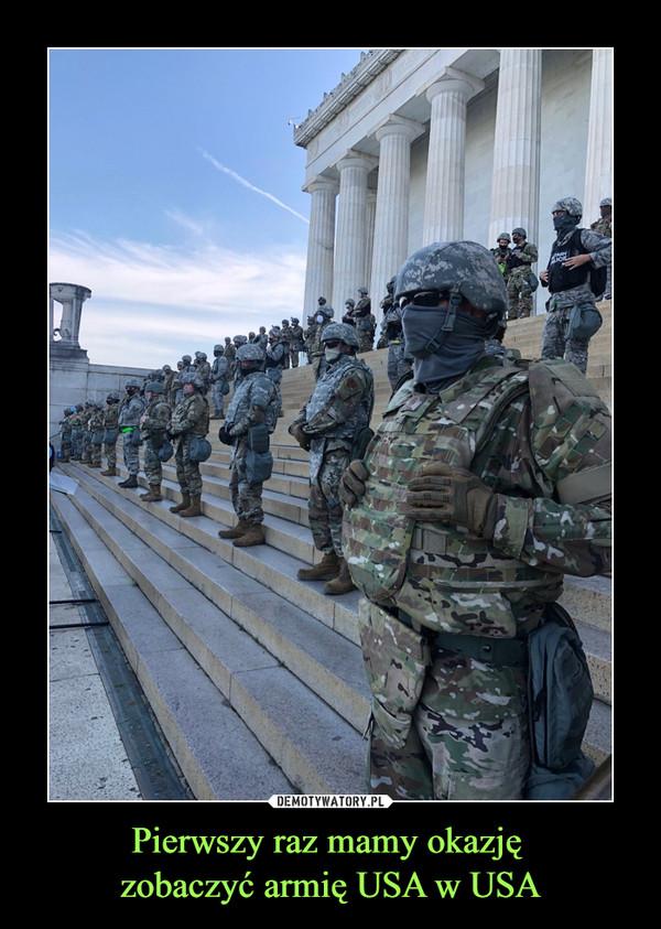 Pierwszy raz mamy okazję zobaczyć armię USA w USA –