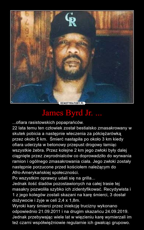 James Byrd Jr. ...