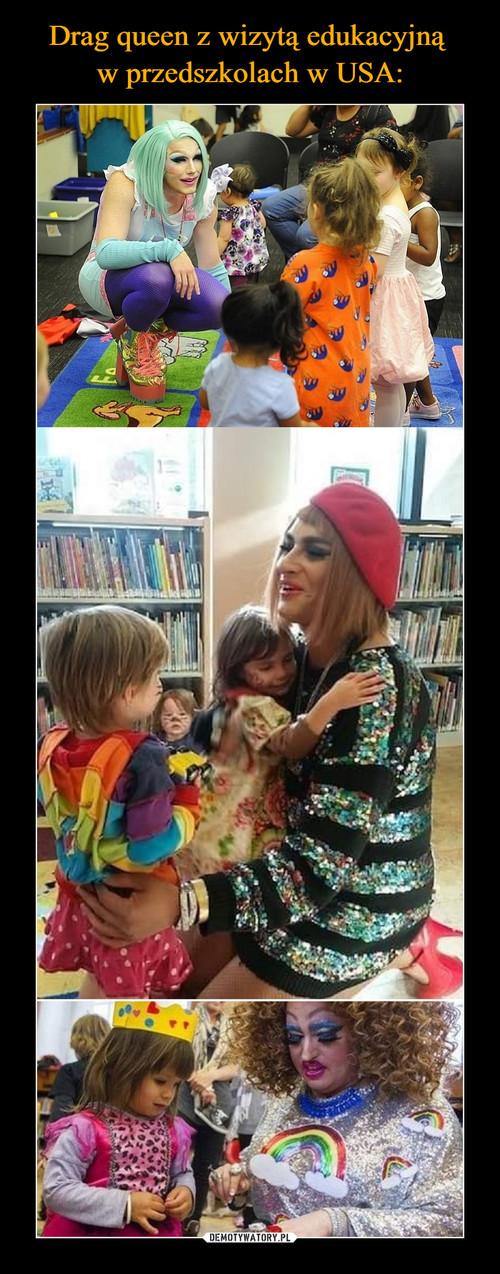 Drag queen z wizytą edukacyjną  w przedszkolach w USA: