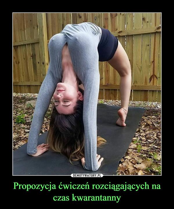 Propozycja ćwiczeń rozciągających na czas kwarantanny –