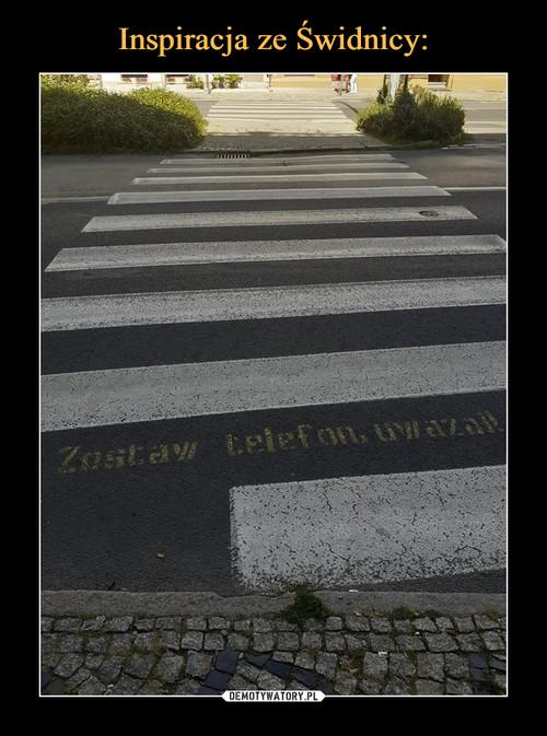 Inspiracja ze Świdnicy: