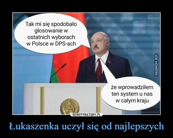 Łukaszenka uczył się od najlepszych –  Tak mi się spodobało głosowanie w ostatnich wyborach w Polsce w DPS-ach że wprowadziłem ten system u nas w całym kraju