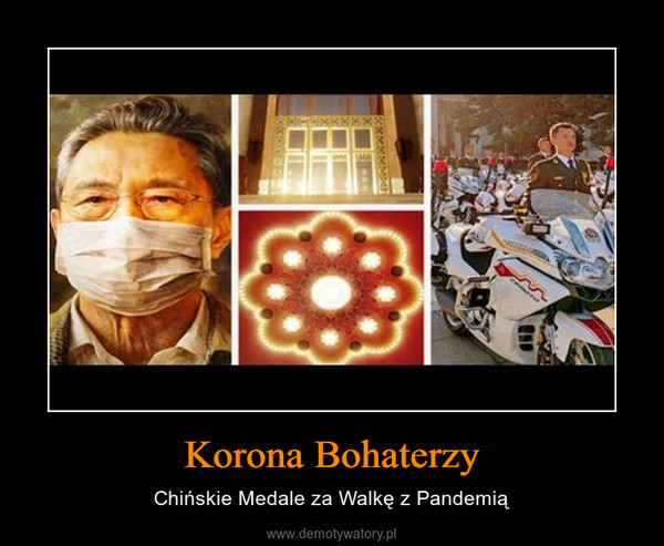 Korona Bohaterzy – Chińskie Medale za Walkę z Pandemią