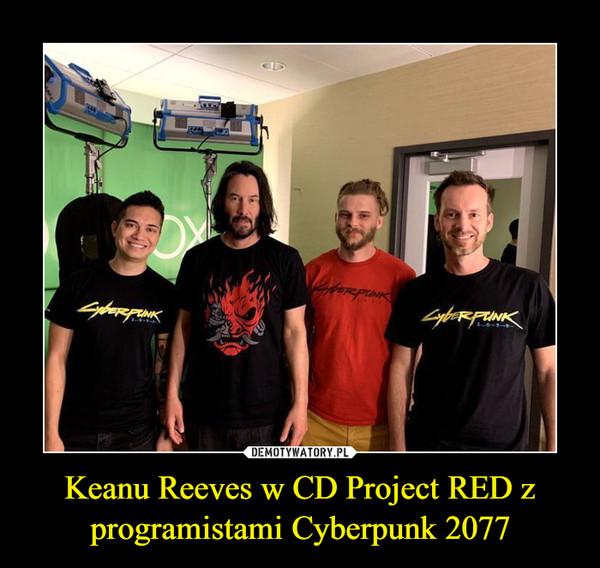 Keanu Reeves w CD Project RED z programistami Cyberpunk 2077 –