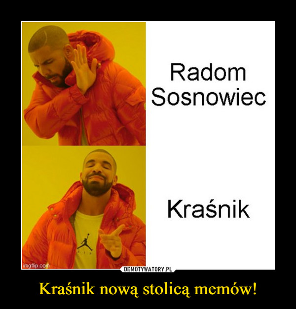 Kraśnik nową stolicą memów! –