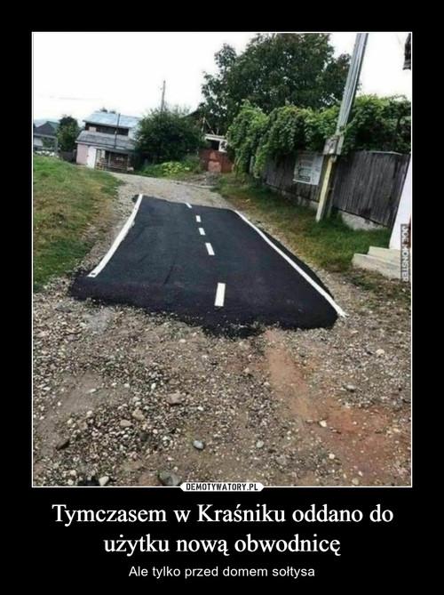 Tymczasem w Kraśniku oddano do użytku nową obwodnicę