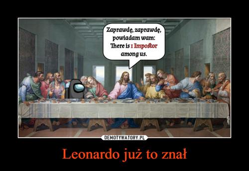 Leonardo już to znał