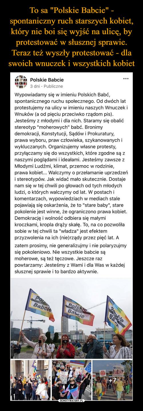 """To sa """"Polskie Babcie"""" - spontaniczny ruch starszych kobiet, który nie boi się wyjść na ulicę, by protestować w słusznej sprawie. Teraz też wyszły protestować - dla swoich wnuczek i wszystkich kobiet"""