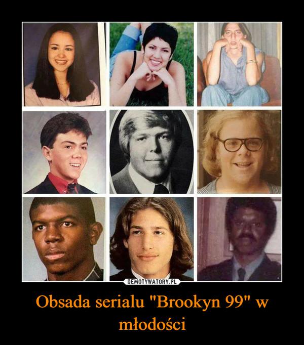 """Obsada serialu """"Brookyn 99"""" w młodości"""