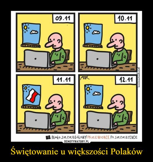 Świętowanie u większości Polaków