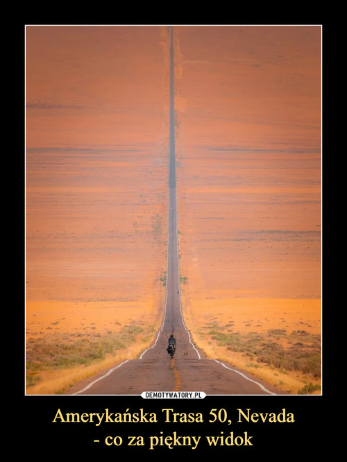 Amerykańska Trasa 50, Nevada - co za piękny widok