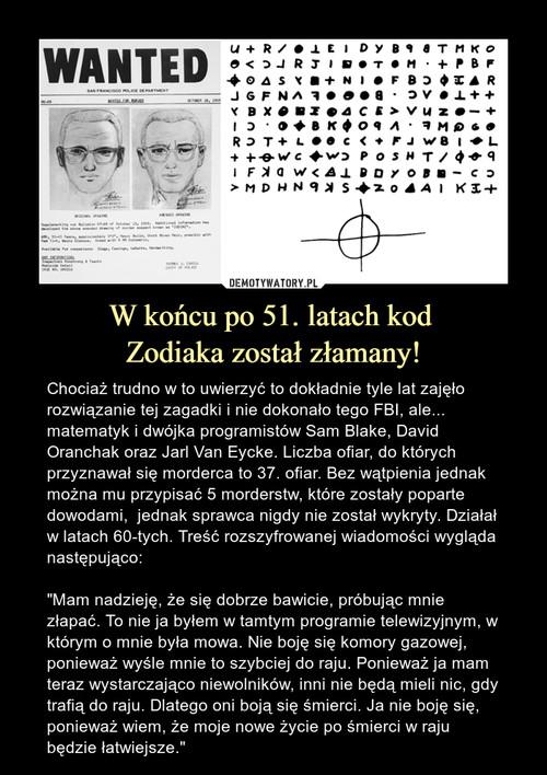 W końcu po 51. latach kod  Zodiaka został złamany!