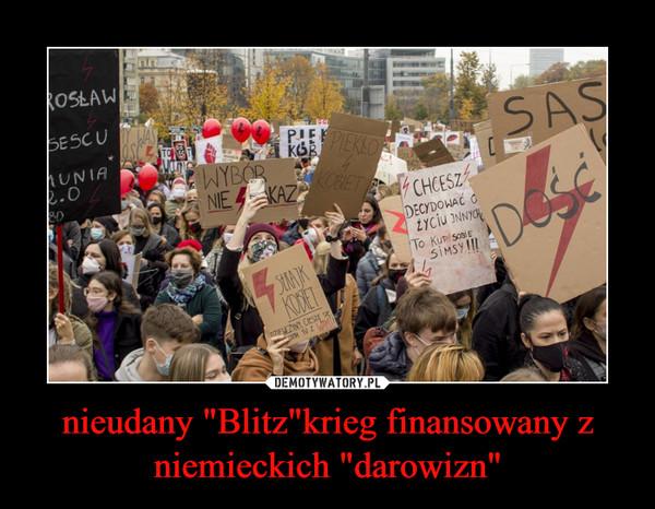 """nieudany """"Blitz""""krieg finansowany z niemieckich """"darowizn"""" –"""