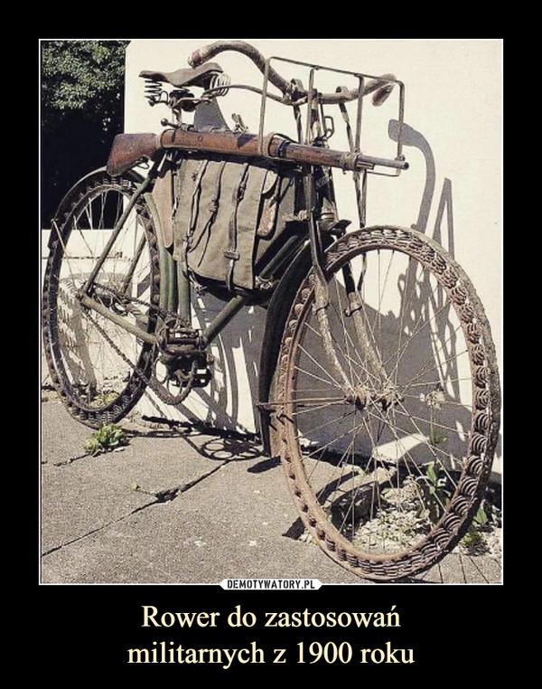 Rower do zastosowańmilitarnych z 1900 roku –