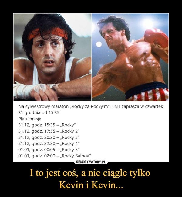 """I to jest coś, a nie ciągle tylko Kevin i Kevin... –  Na sylwestrowy maraton """"Rocky za31 grudnia od 15:35.Plan emisji:31.12, godz. 15:35-""""Rocky""""31.12, godz. 17:55-""""Rocky 2""""31.12, godz. 20:20-""""Rocky 3""""31.12, godz. 22:20-""""Rocky 4""""01.01, godz. 00:05 - """"Rocky 5""""01.01, godz. 02:00 - """"Rocky Balboa""""'. T\T zaprasza w czwartek"""