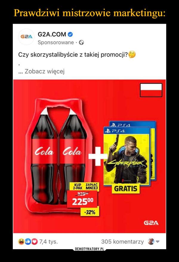 –  g2a.com czy skorzystalibyście z takiej promocji? Cola cyberpunk