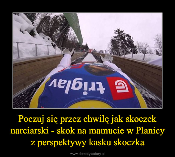 Poczuj się przez chwilę jak skoczek narciarski - skok na mamucie w Planicy z perspektywy kasku skoczka –