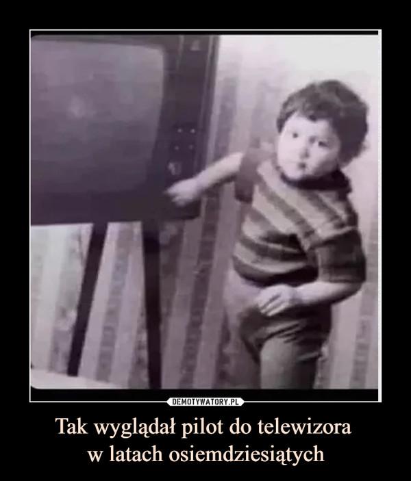 Tak wyglądał pilot do telewizora w latach osiemdziesiątych –