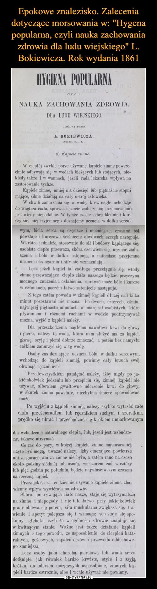 """Epokowe znalezisko. Zalecenia dotyczące morsowania w: """"Hygena popularna, czyli nauka zachowania zdrowia dla ludu wiejskiego"""" L. Bokiewicza. Rok wydania 1861"""