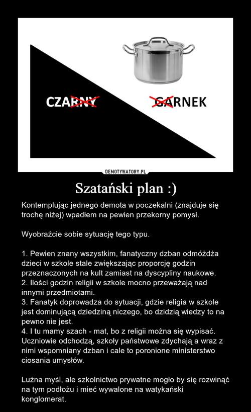 Szatański plan :)