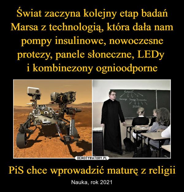 PiS chce wprowadzić maturę z religii – Nauka, rok 2021
