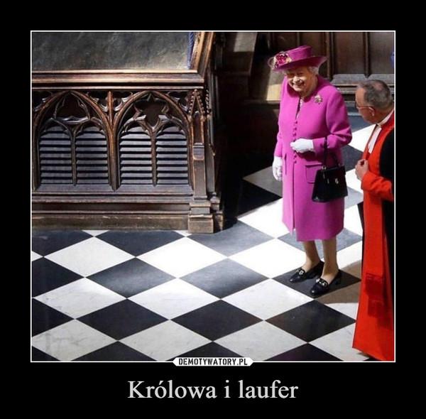 Królowa i laufer –
