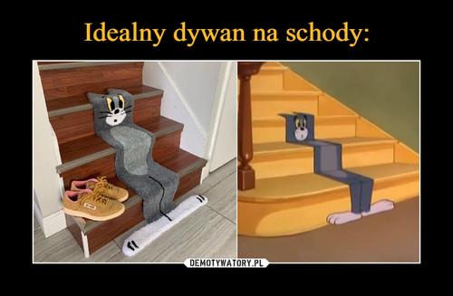 Idealny dywan na schody: