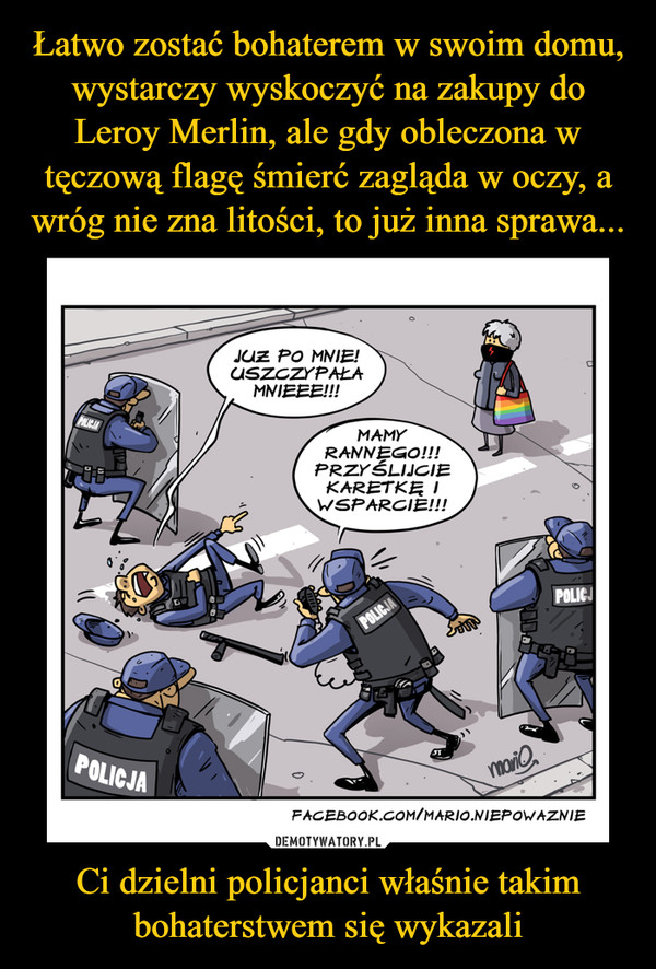 Ci dzielni policjanci właśnie takim bohaterstwem się wykazali –