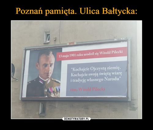 Poznań pamięta. Ulica Bałtycka: