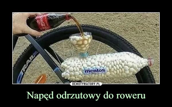 Napęd odrzutowy do roweru –